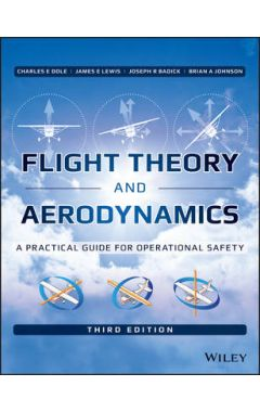Flight Theory and Aerodynamics - A Practical Guide  for Operational Safety 3e