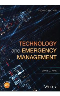 Technology and Emergency Management 2e