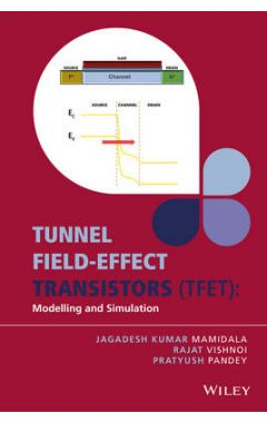 Tunnel Field-effect Transistors (TFET) - Modelling and Simulation