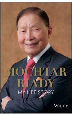 Mochtar Riady - My Life Story