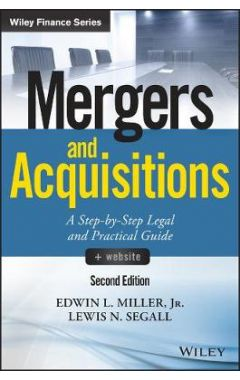 Mergers and Acquisitions - A Step-by-Step Legal and Practical Guide 2e