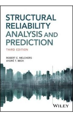 Structural Reliability Analysis and Prediction, 3e