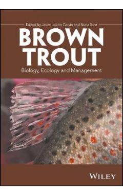 Brown Trout - Biology, Ecology and Management