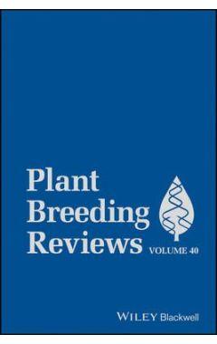 Plant Breeding Reviews, Volume 40