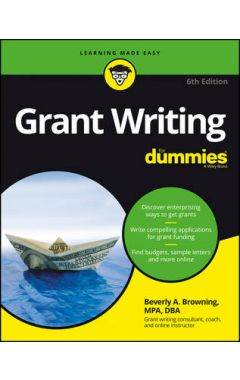 Grant Writing For Dummies, 6e