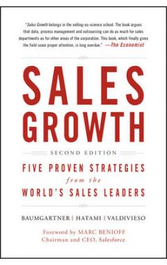Sales Growth - 5 Proven Strategies from the World`s Sales Leaders 2e