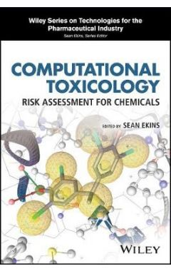 Computational Toxicology - Risk Assessment for Chemicals