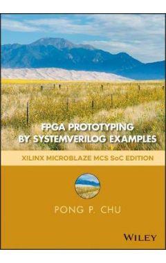FPGA Prototyping by SystemVerilog Examples - Xilinx MicroBlaze MCS SoC Edition