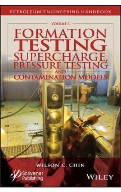Formation Testing - Supercharge, Pressure Testing, and Contamination Models
