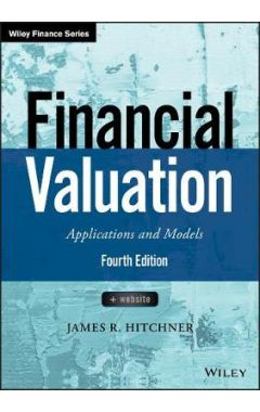 Financial Valuation - Applications and Models, Fourth Edition + Website 4e