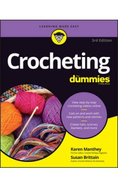 Crocheting For Dummies, 3rd Edition + Online Videos