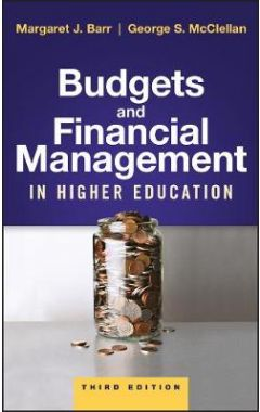 Budgets and Financial Management in Higher Education, Third Edition