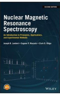 Nuclear Magnetic Resonance Spectroscopy - An Introduction to Principles, Applications, and Experimen