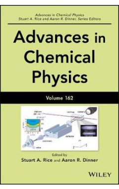 Advances in Chemical Physics, Volume 162