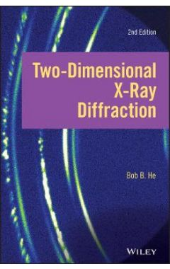 Two-dimensional X-ray Diffraction, Second Edition