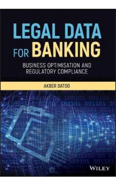 Legal Data for Banking - Business Optimisation and  Regulatory Compliance