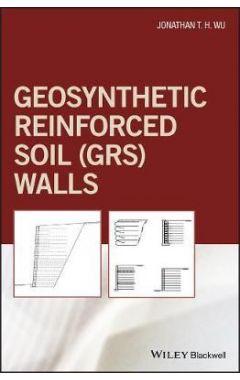 Geosynthetic Reinforced Soil (GRS) Walls
