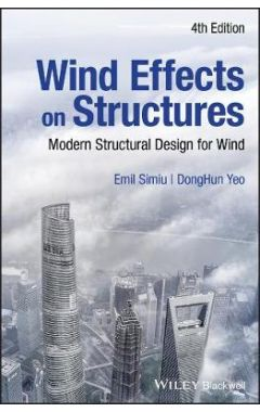 Wind Effects on Structures - Modern Structural Design for Wind, 4e