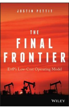 The Final Frontier - E&P's Low-Cost Operating Model