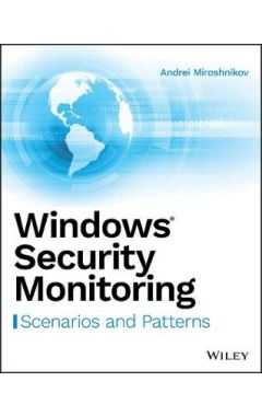 Windows Security Monitoring - Scenarios and Patterns