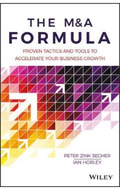 The M&A Formula - Proven tactics and tools to accelerate your business growth