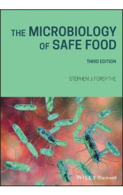 The Microbiology of Safe Food 3rd edition
