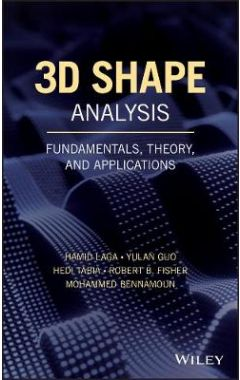3D Shape Analysis - Fundamentals, Theory, and Applications