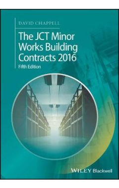 The JCT Minor Works Building Contracts 2016  5e