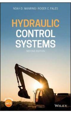 Hydraulic Control Systems, Second Edition