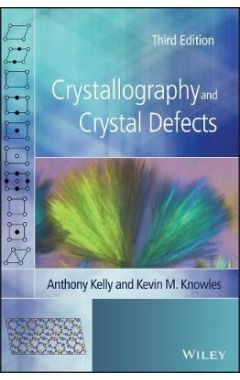 Crystallography and Crystal Defects 3e