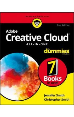 Adobe Creative Cloud All-in-One For Dummies, 2nd Edition