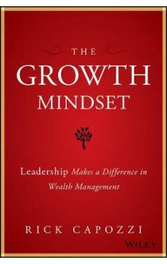 The Growth Mindset - Leadership Makes a Difference in Wealth Management