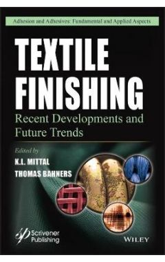 Textile Finishing - Recent Developments and Future  Trends