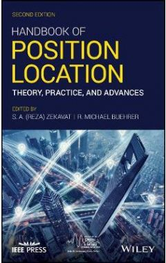 Handbook of Position Location - Theory, Practice, and Advances, Second Edition