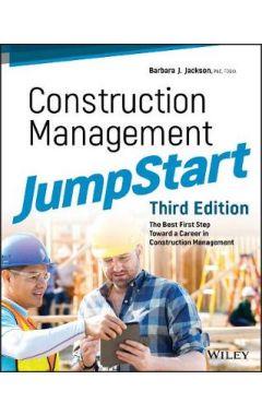 Construction Management JumpStart: The Best First Step Toward a Career in Construction Management, 3