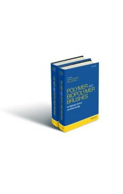 Polymer and Biopolymer Brushes - for Materials Science and Biotechnology 2 Volume Set