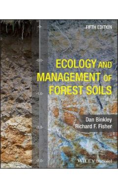 Ecology and Management of Forest Soils 5e