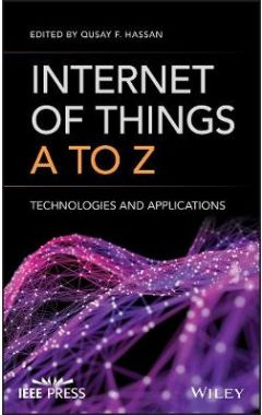 Internet of Things A to Z - Technologies and Applications