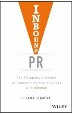 Inbound PR - The PR Agency's Manual to Transforming Your Business with Inbound