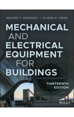 Mechanical and Electrical Equipment for Buildings,  Thirteenth Edition