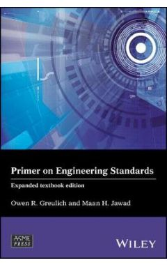 Primer on Engineering Standards - Expanded Textbook edition