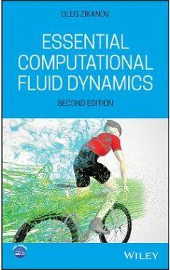 Essential Computational Fluid Dynamics, Second Edi tion