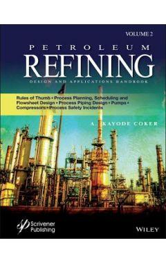 Petroleum Refining Designs and Applications, Volum e 2