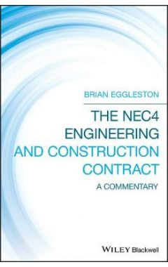 The NEC4 Engineering and Construction Contract - A Commentary