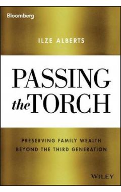 Passing the Torch - Preserving Family Wealth Beyond the Third Generation