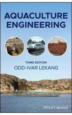 Aquaculture Engineering, Third Edition