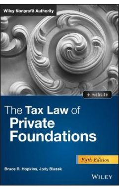 The Tax Law of Private Foundations, 5th Edition + WS