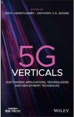 5G Verticals: Customising Applications, Technologi es and Deployment Techniques