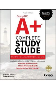 CompTIA A+ Complete Study Guide - Exams 220-1001 and 220-1002 4e