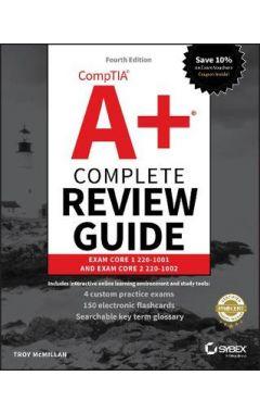CompTIA A+ Complete Review Guide - Exam 220-1001 and Exam 220-1002 4e